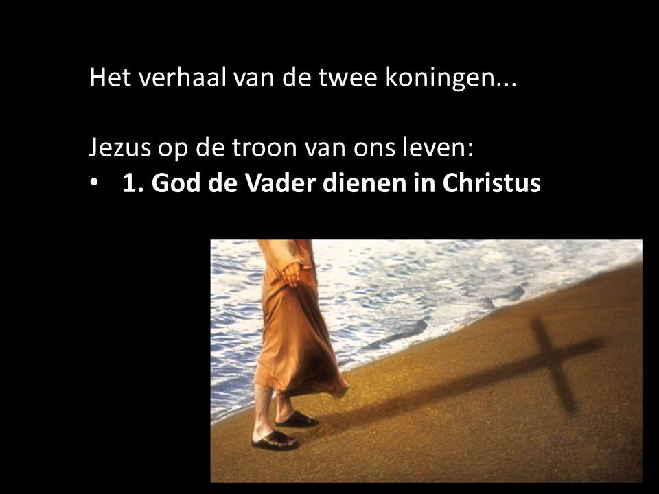 30 Het verhaal van de twee koningen... Jezus op de troon van ons leven: 1.