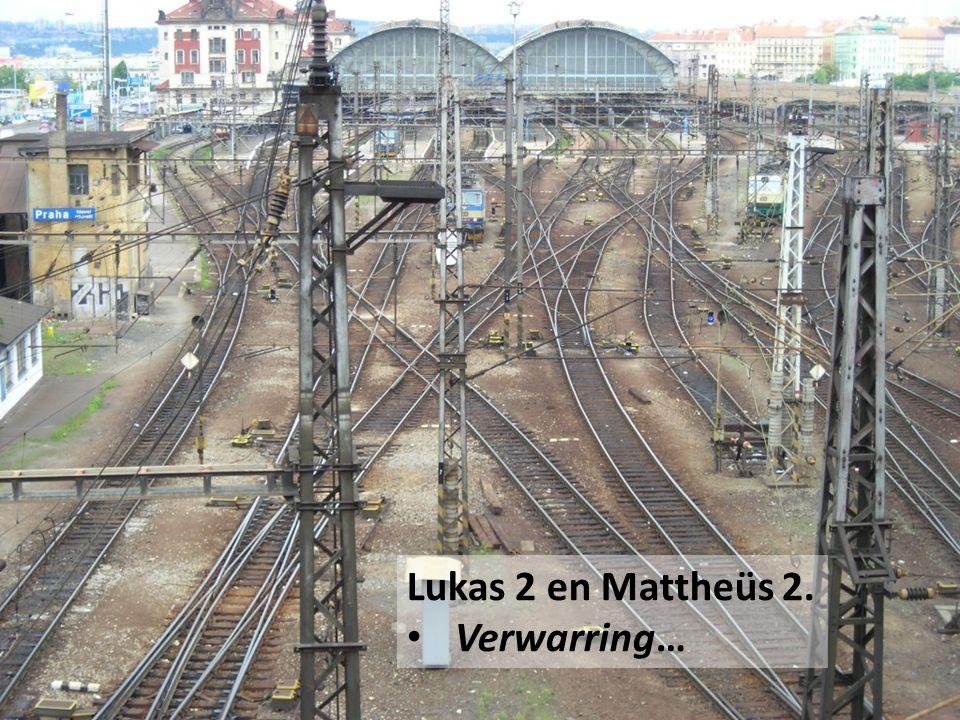 8 Lukas 2 en Mattheüs 2. Verwarring…