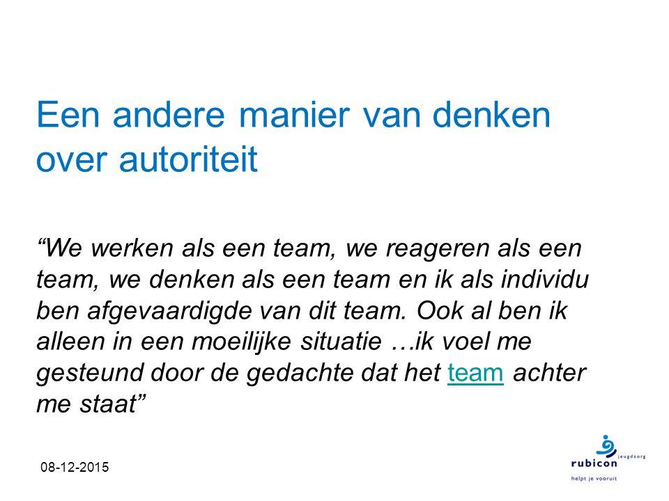 """Een andere manier van denken over autoriteit """"We werken als een team, we reageren als een team, we denken als een team en ik als individu ben afgevaar"""