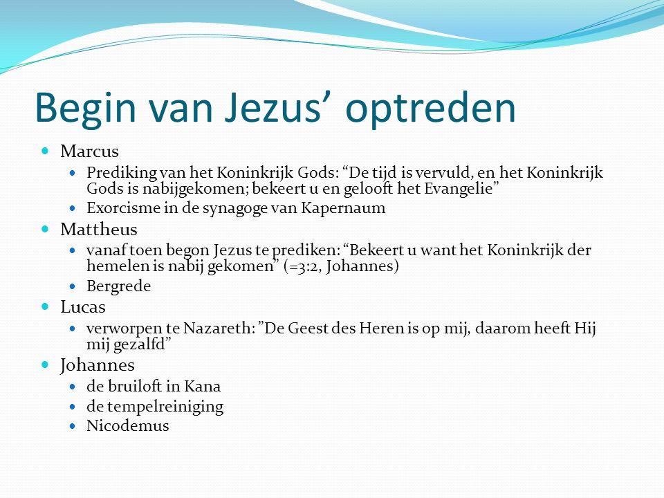 """Begin van Jezus' optreden Marcus Prediking van het Koninkrijk Gods: """"De tijd is vervuld, en het Koninkrijk Gods is nabijgekomen; bekeert u en gelooft"""