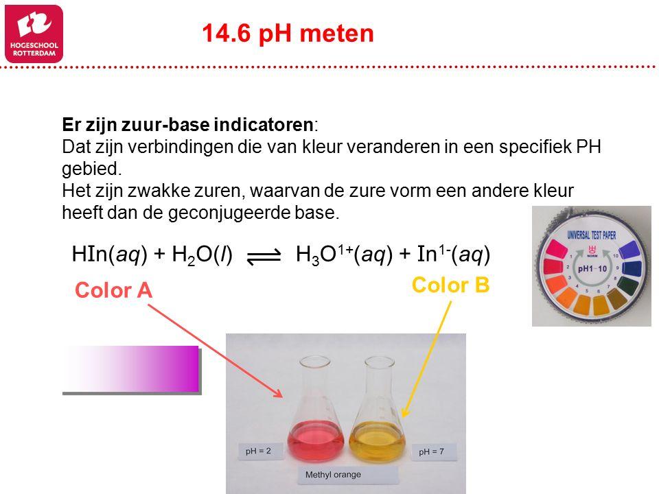 Er zijn zuur-base indicatoren: Dat zijn verbindingen die van kleur veranderen in een specifiek PH gebied. Het zijn zwakke zuren, waarvan de zure vorm