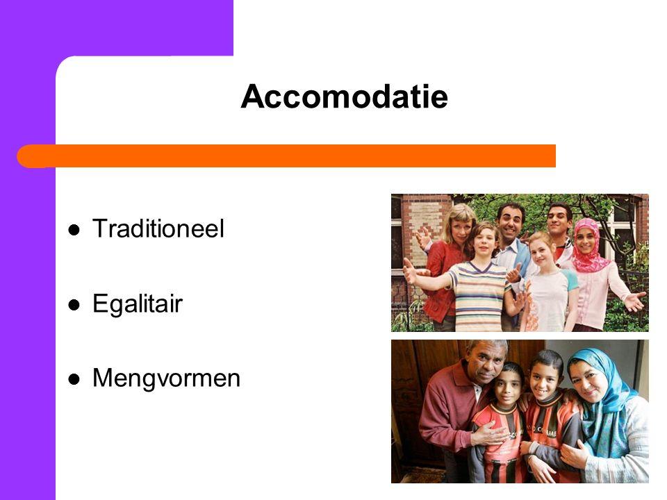33 Accomodatie Traditioneel Egalitair Mengvormen