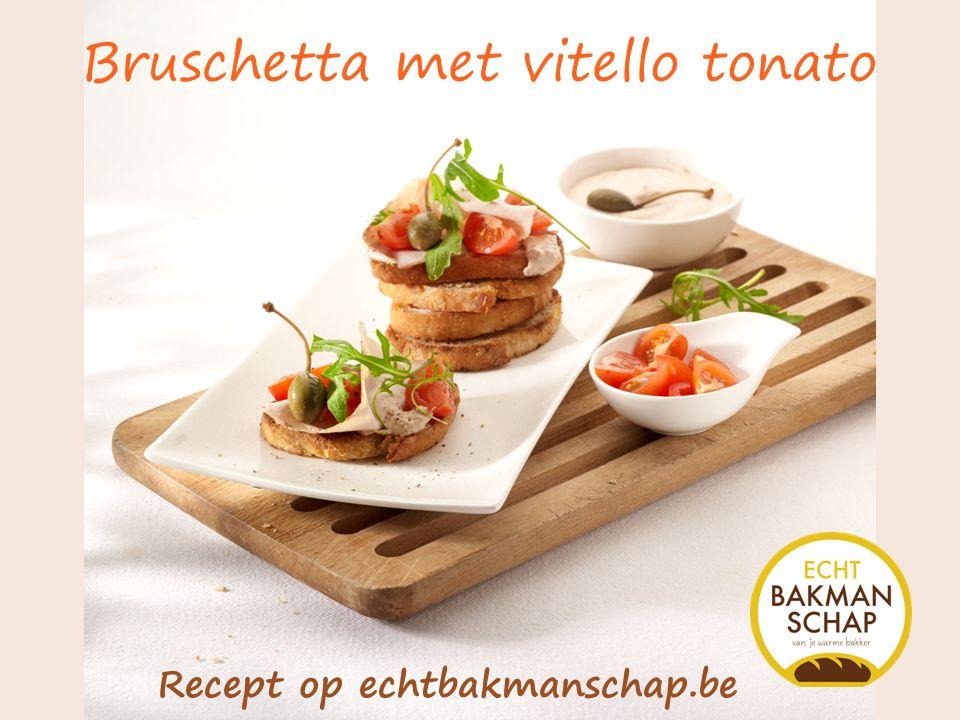Bruschetta met vitello tonato Recept op echtbakmanschap.be