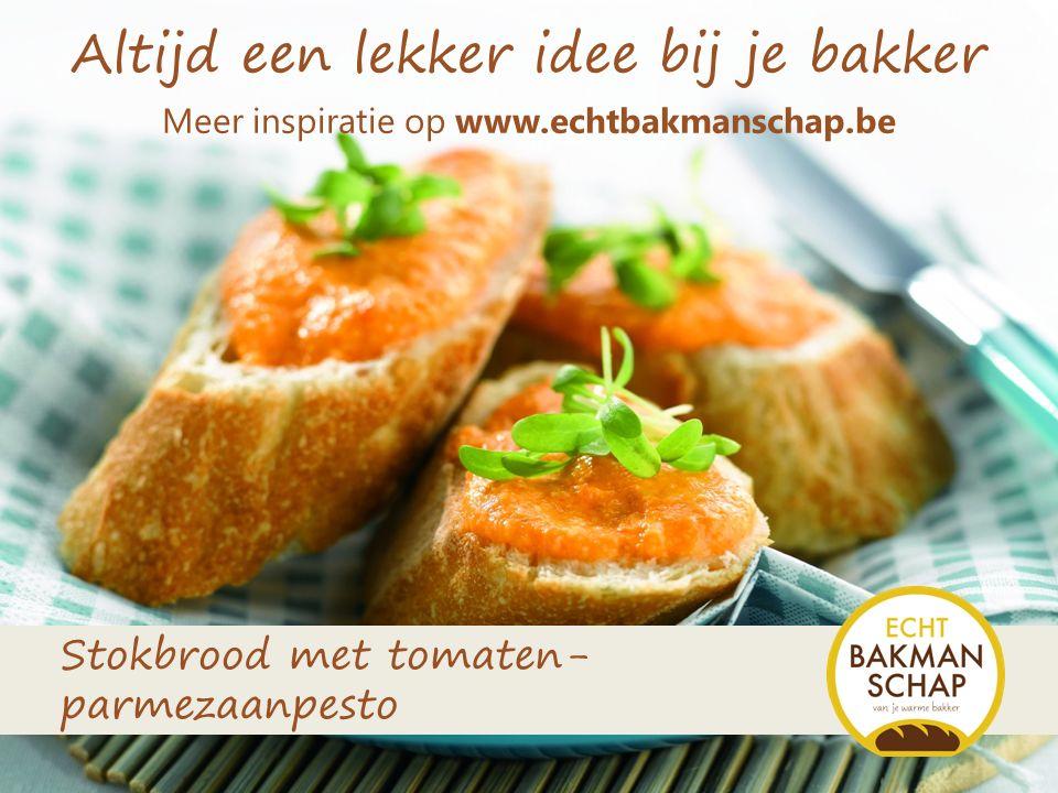 Altijd een lekker idee bij je bakker Stokbrood met tomaten- parmezaanpesto Meer inspiratie op www.echtbakmanschap.be