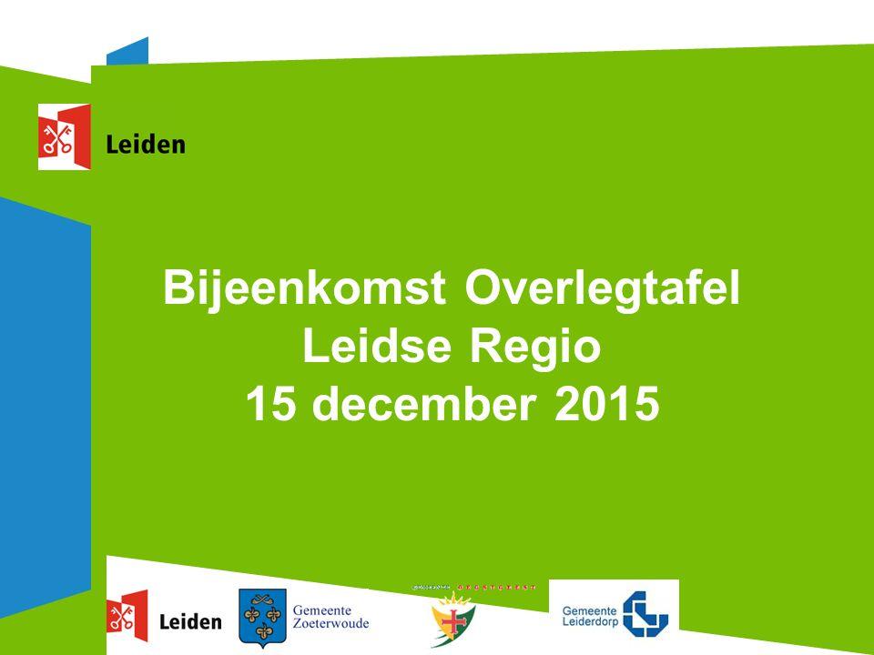 Bijeenkomst Overlegtafel Leidse Regio 15 december 2015