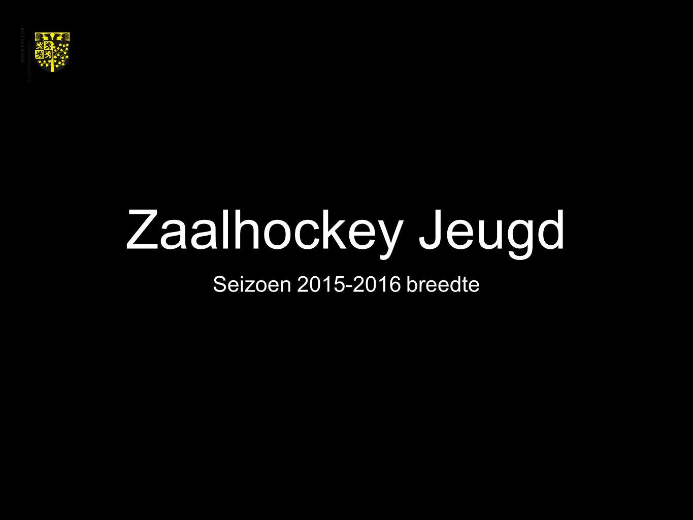 Zaalhockey Jeugd Seizoen 2015-2016 breedte
