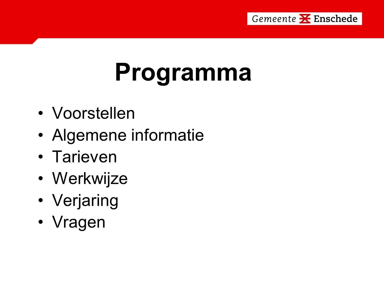 Programma Voorstellen Algemene informatie Tarieven Werkwijze Verjaring Vragen