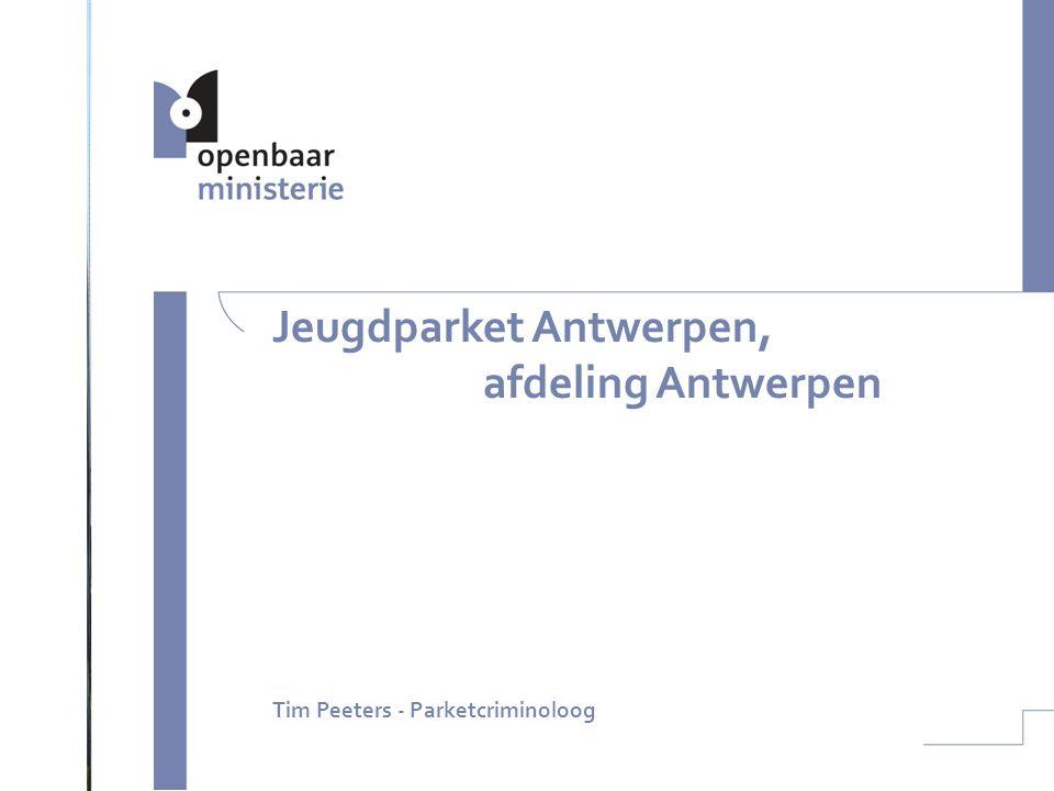 Jeugdparket Antwerpen, afdeling Antwerpen Tim Peeters - Parketcriminoloog