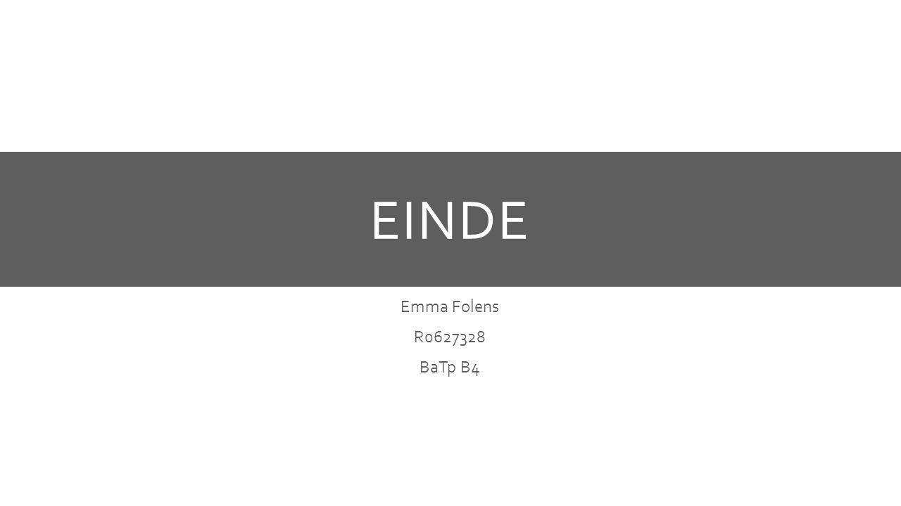 EINDE Emma Folens R0627328 BaTp B4