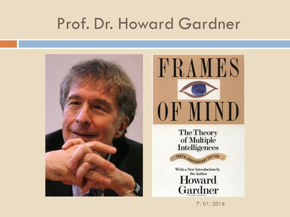 Prof. Dr. Howard Gardner 7/01/2016