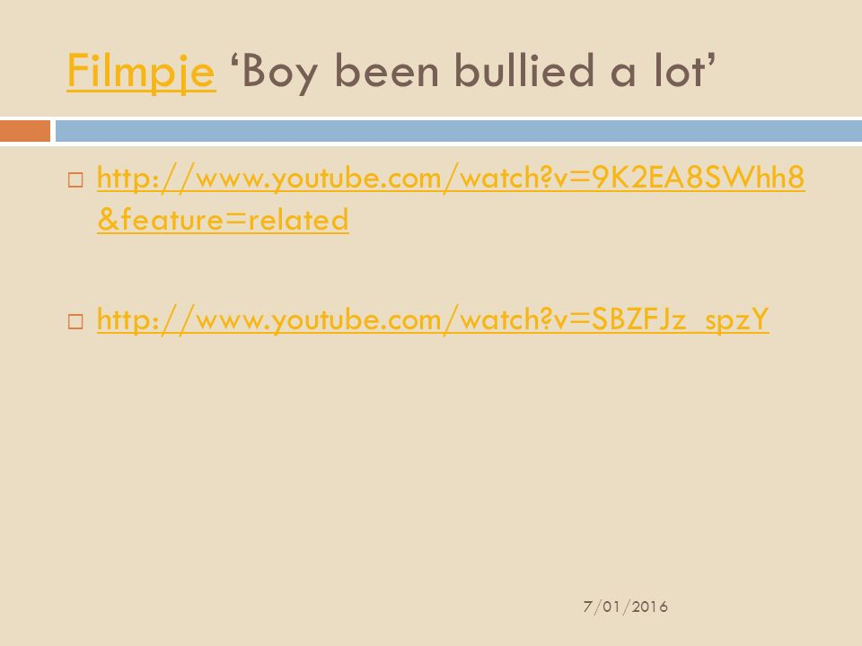 FilmpjeFilmpje 'Boy been bullied a lot'  http://www.youtube.com/watch?v=9K2EA8SWhh8 &feature=related http://www.youtube.com/watch?v=9K2EA8SWhh8 &feat