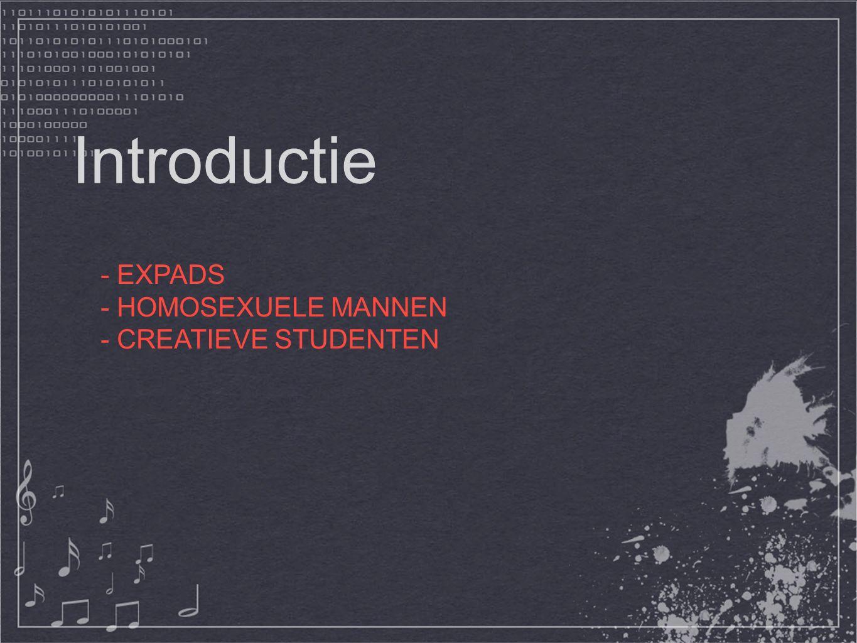 Introductie - EXPADS - HOMOSEXUELE MANNEN - CREATIEVE STUDENTEN