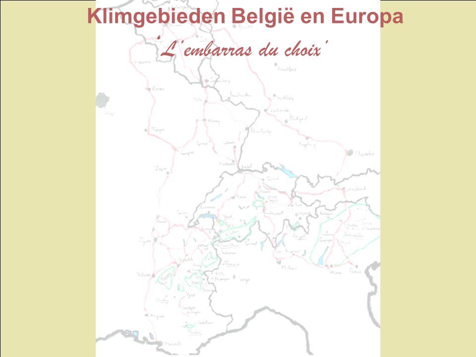 Klimgebieden België en Europa ' L'embarras du choix'
