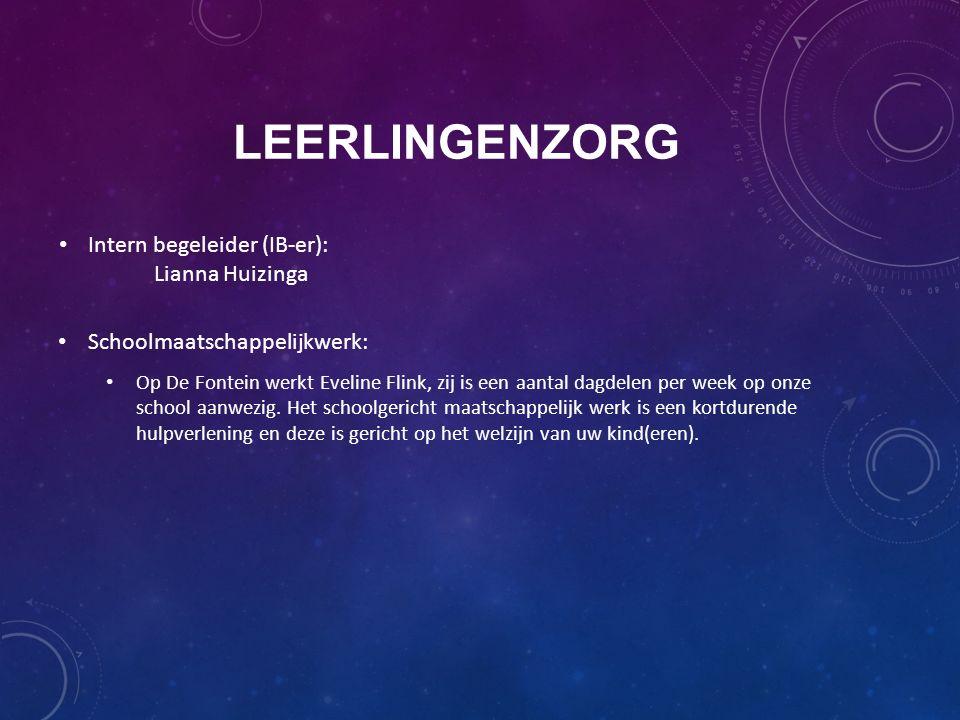 LEERLINGENZORG Intern begeleider (IB-er): Lianna Huizinga Schoolmaatschappelijkwerk: Op De Fontein werkt Eveline Flink, zij is een aantal dagdelen per