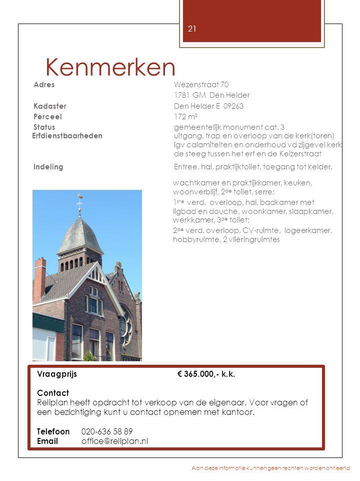 Kenmerken Vraagprijs€ 365.000,- k.k. Contact Reliplan heeft opdracht tot verkoop van de eigenaar. Voor vragen of een bezichtiging kunt u contact opnem