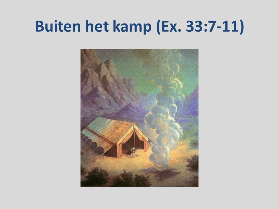 Buiten het kamp (Ex. 33:7-11)