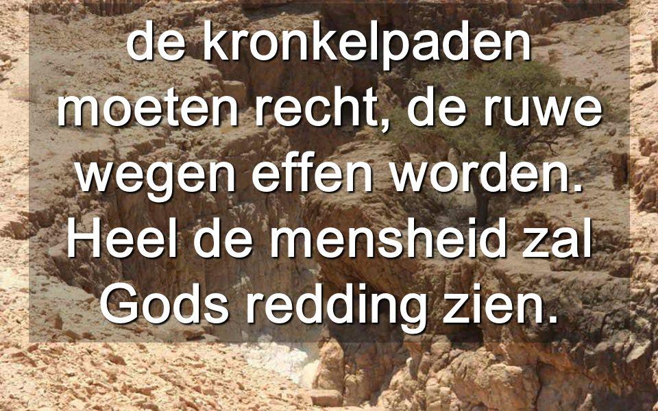Herodes had twee paleizen in de woestijn van Judea (met onderaardse doorgangen) om van het zachte winterklimaat te profiteren Elke berg moet geslecht worden Zij die boven staan moeten leren delen met hen die beneden staan