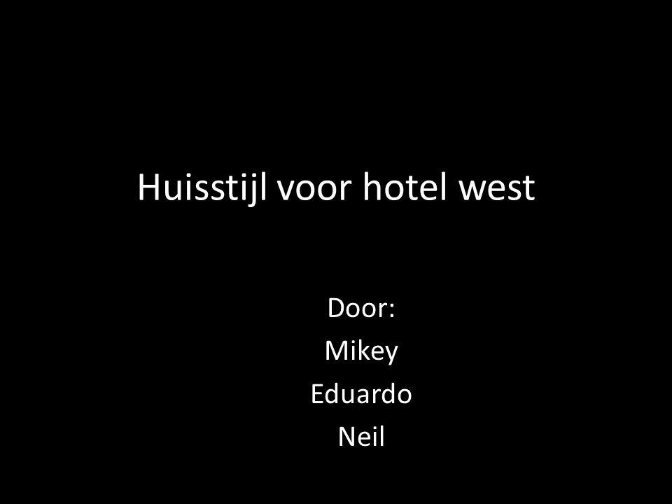 Huisstijl voor hotel west Door: Mikey Eduardo Neil