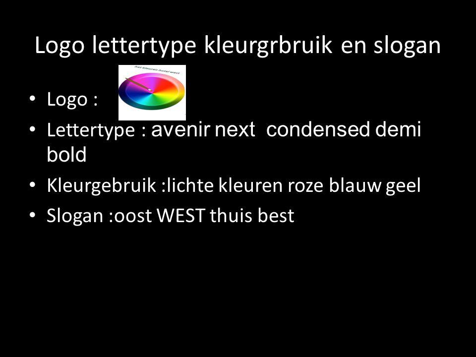 Logo lettertype kleurgrbruik en slogan Logo : Lettertype : avenir next condensed demi bold Kleurgebruik :lichte kleuren roze blauw geel Slogan :oost WEST thuis best