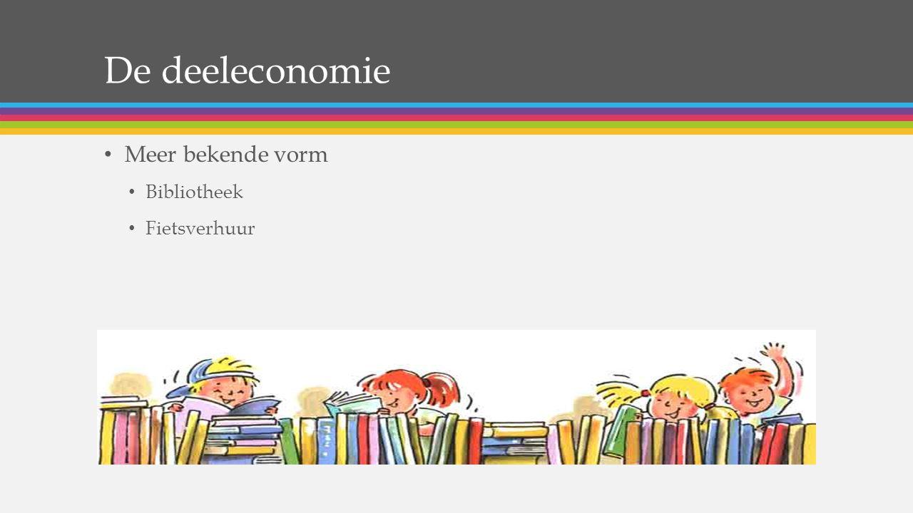 De deeleconomie Meer bekende vorm Bibliotheek Fietsverhuur