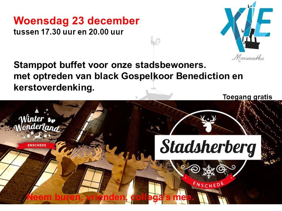 Woensdag 23 december tussen 17.30 uur en 20.00 uur Stamppot buffet voor onze stadsbewoners.