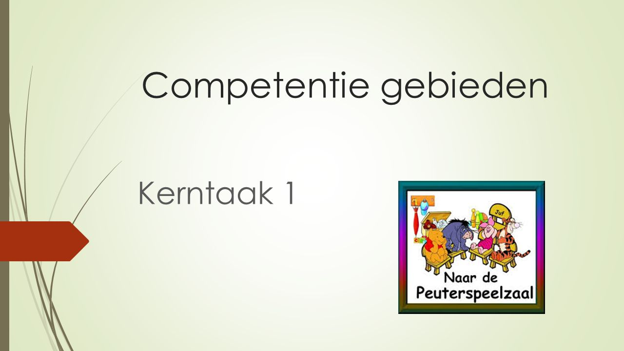 Competentie gebieden Kerntaak 1