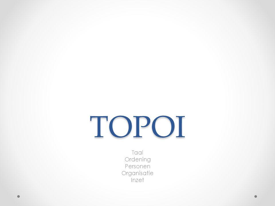 TOPOI Taal Ordening Personen Organisatie Inzet