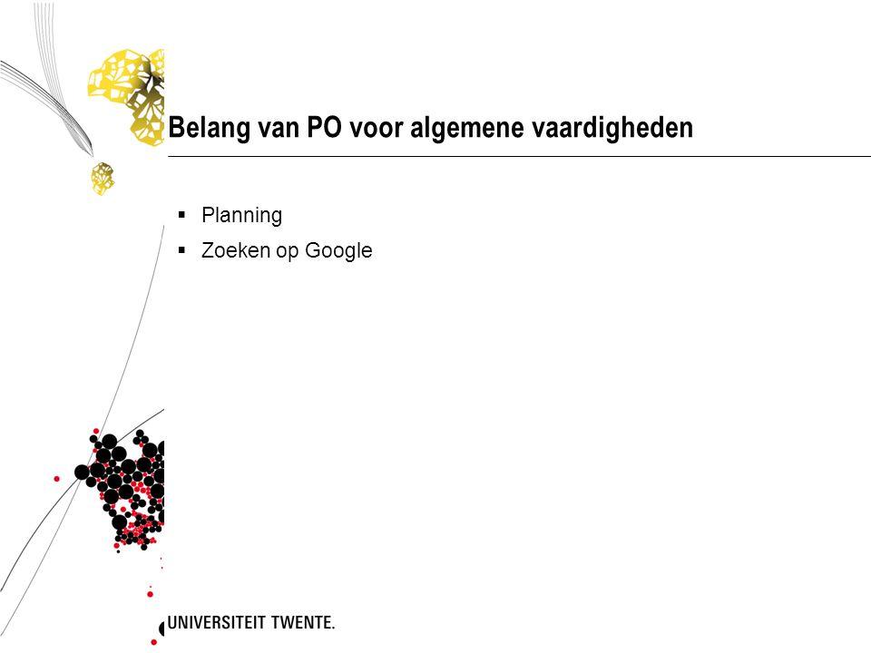 Belang van PO voor algemene vaardigheden  Planning  Zoeken op Google