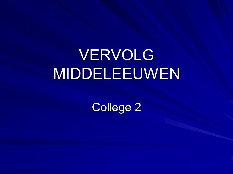 VERVOLG MIDDELEEUWEN College 2