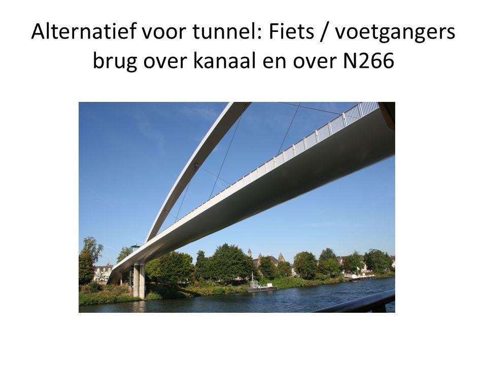 Alternatief voor tunnel: Fiets / voetgangers brug over kanaal en over N266