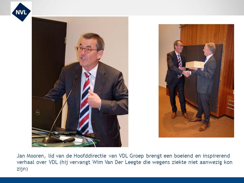 Jan Mooren, lid van de Hoofddirectie van VDL Groep brengt een boeiend en inspirerend verhaal over VDL (hij vervangt Wim Van Der Leegte die wegens ziek