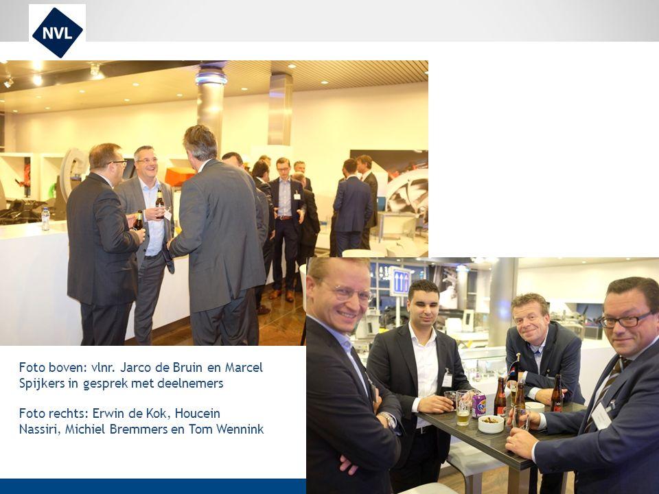 Foto boven: vlnr. Jarco de Bruin en Marcel Spijkers in gesprek met deelnemers Foto rechts: Erwin de Kok, Houcein Nassiri, Michiel Bremmers en Tom Wenn