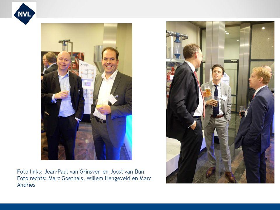 Foto links: Jean-Paul van Grinsven en Joost van Dun Foto rechts: Marc Goethals, Willem Hengeveld en Marc Andries