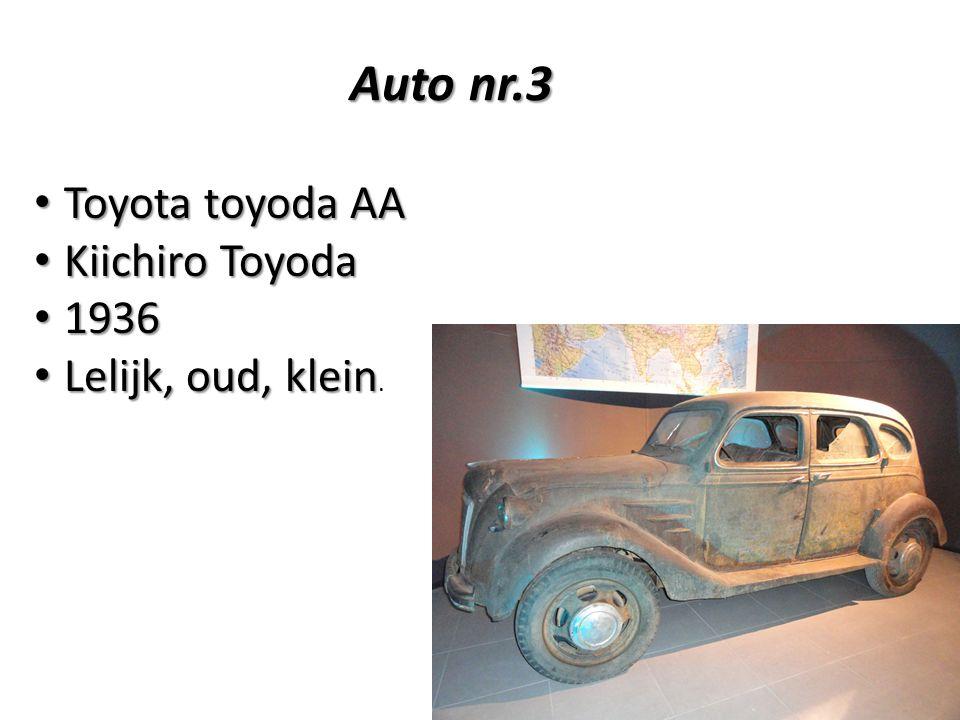 Auto nr.3 Auto nr.3 Toyota toyoda AA Toyota toyoda AA Kiichiro Toyoda Kiichiro Toyoda 1936 1936 Lelijk, oud, klein Lelijk, oud, klein.