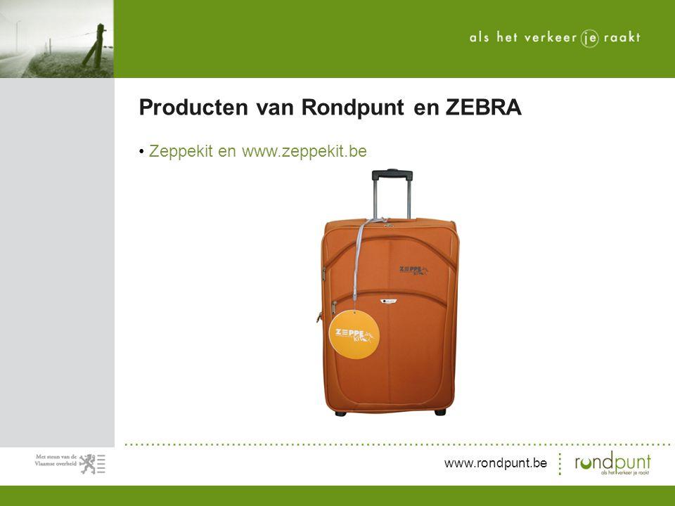 www.rondpunt.be Zeppekit en www.zeppekit.be Producten van Rondpunt en ZEBRA