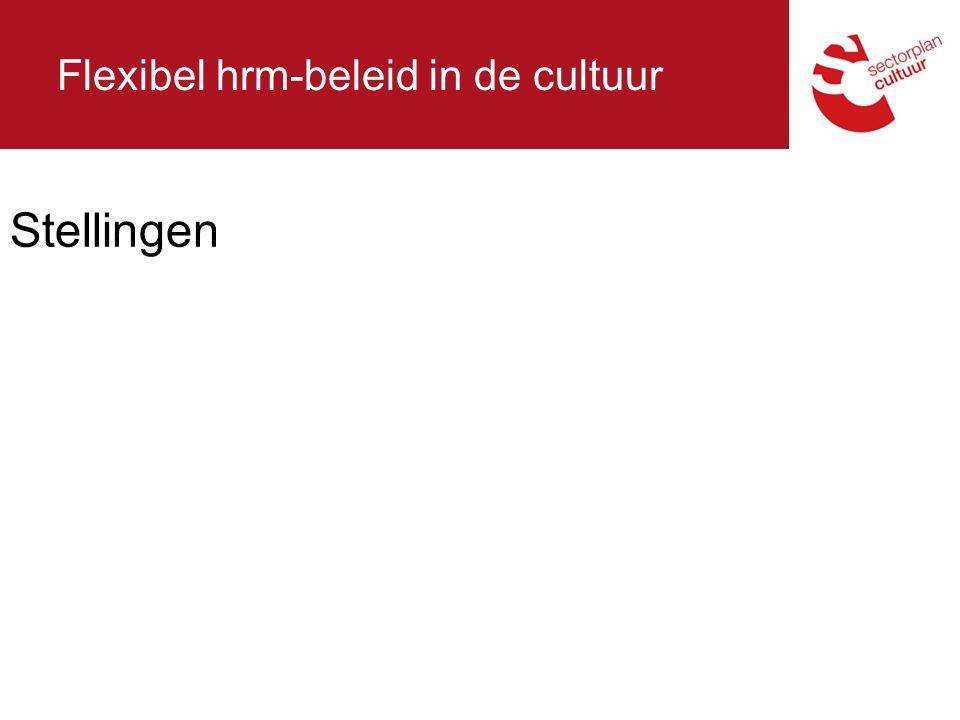Flexibel hrm-beleid in de cultuur Stellingen