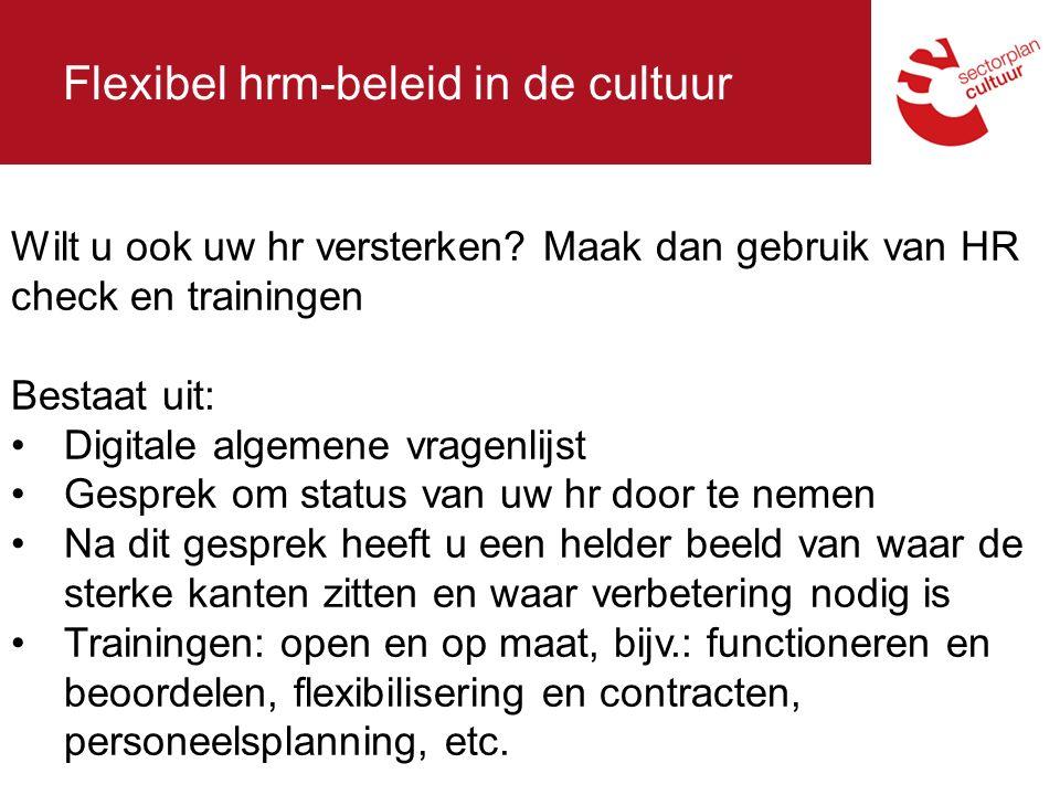 Flexibel hrm-beleid in de cultuur Wilt u ook uw hr versterken.