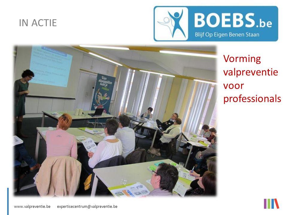 www.valpreventie.be expertisecentrum@valpreventie.be BOEBS (Blijf Op Eigen Benen Staan) BOEBS : bewegingsactiviteit IN ACTIE