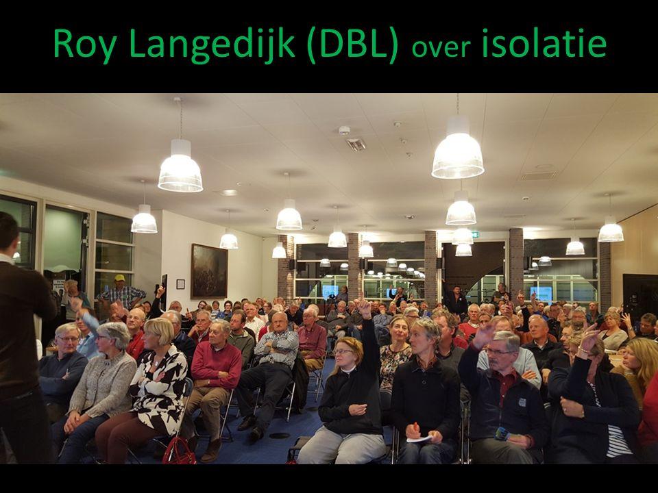 Roy Langedijk (DBL) over isolatie