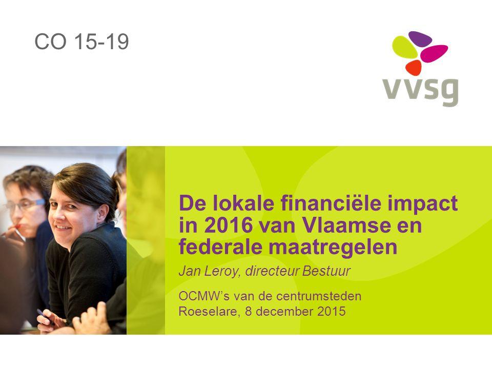 VVSG - V?: Opschorten cofinanciering audit Tot nu toe: financiering externe audit lokale besturen Audit Vlaanderen: 50% Vlaanderen 45% Gemeenten en OCMW's (via Gemeentefonds) 5% Provincies (via Provinciefonds – sinds afschaffing ook Vlaamse financiering) Vlaamse ontwerpbegroting 2016: stijging afname Gemeentefonds niet gevolgd door Vlaanderen zal opnieuw bekeken worden bij begrotingscontrole Lokale impact Vlaamse en federale begroting 201622 -2.12.2015