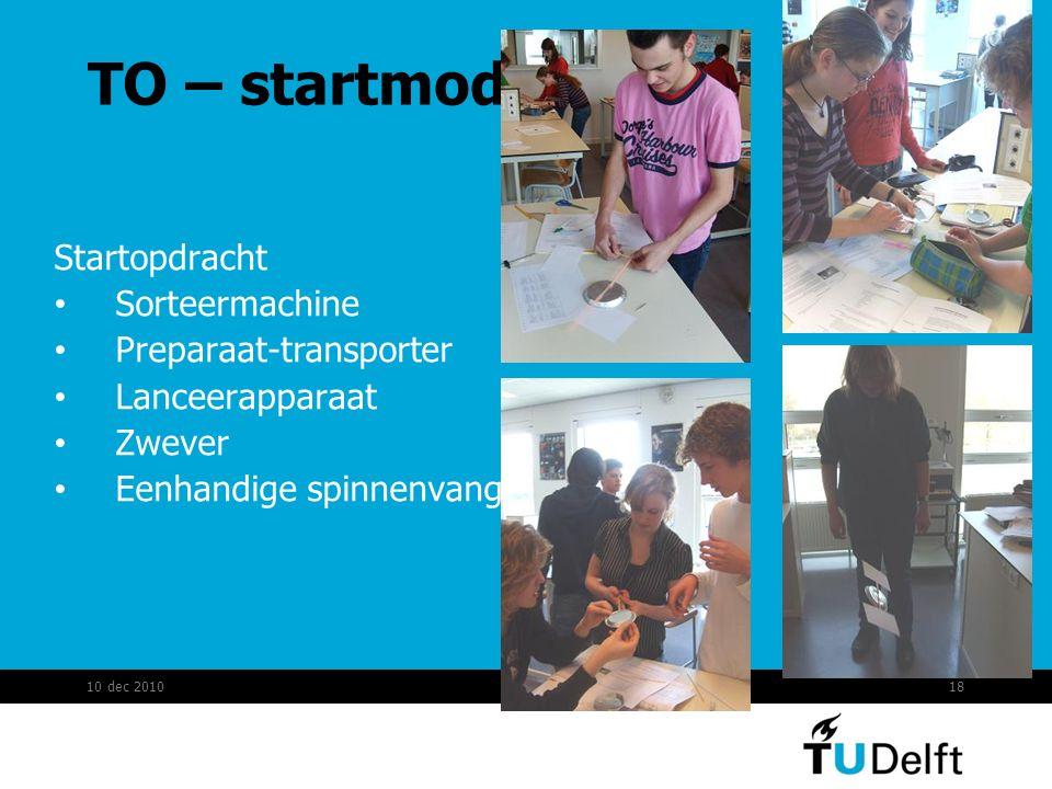 TO – startmodule Startopdracht Sorteermachine Preparaat-transporter Lanceerapparaat Zwever Eenhandige spinnenvanger 10 dec 201018
