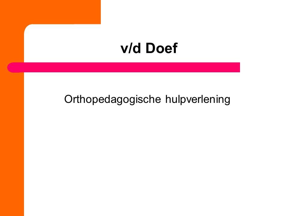 v/d Doef Orthopedagogische hulpverlening