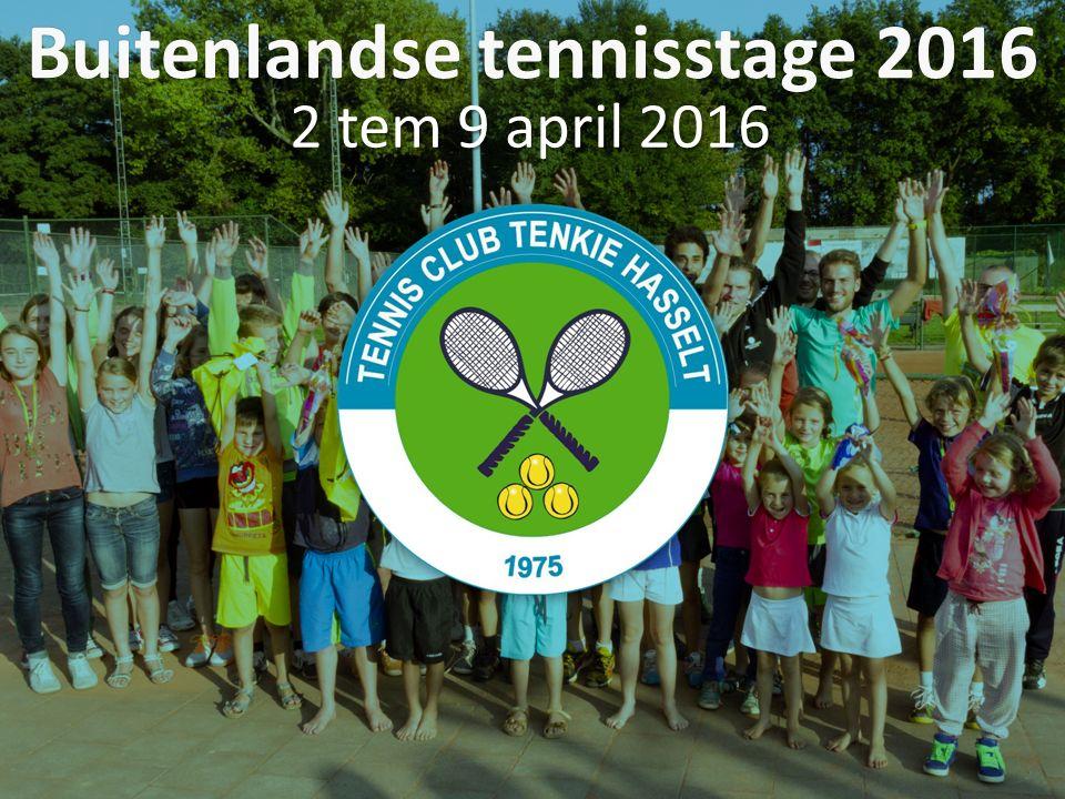 Buitenlandse tennisstage 2016 2 tem 9 april 2016