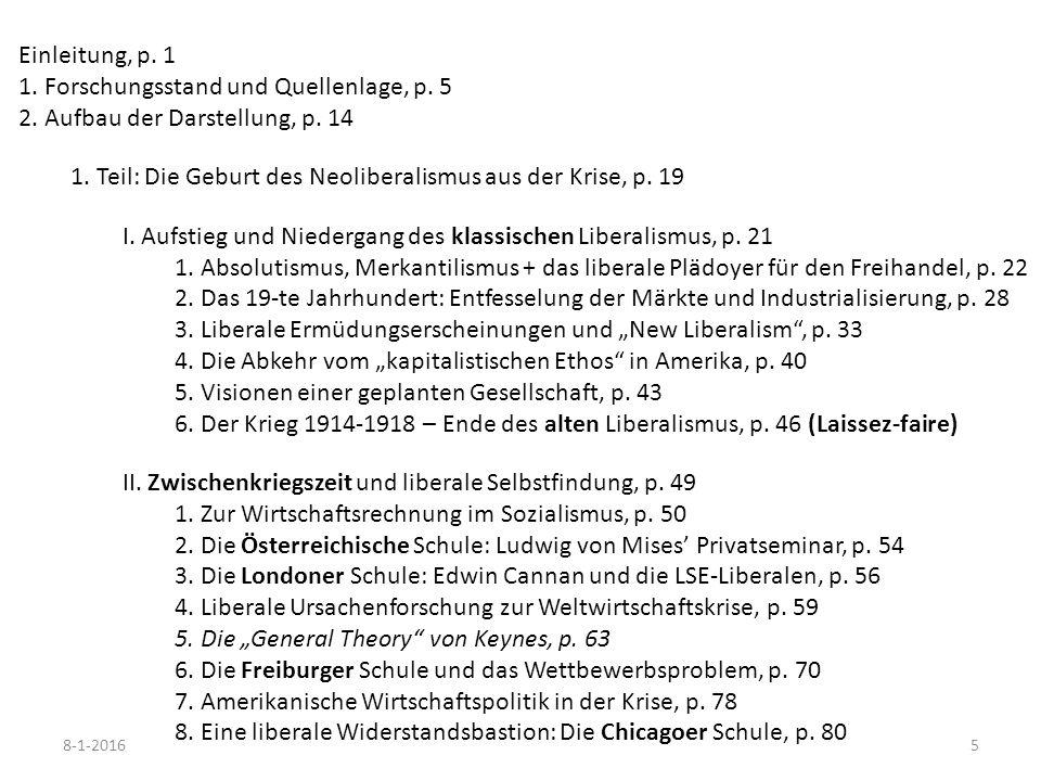 5 Einleitung, p. 1 1. Forschungsstand und Quellenlage, p. 5 2. Aufbau der Darstellung, p. 14 1. Teil: Die Geburt des Neoliberalismus aus der Krise, p.