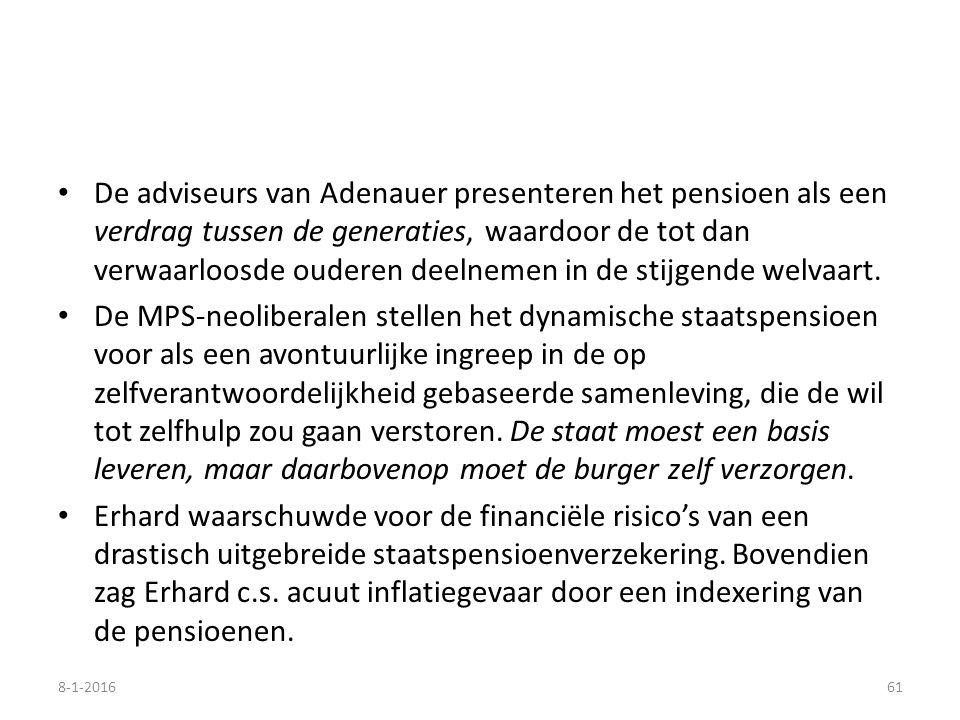 De adviseurs van Adenauer presenteren het pensioen als een verdrag tussen de generaties, waardoor de tot dan verwaarloosde ouderen deelnemen in de sti