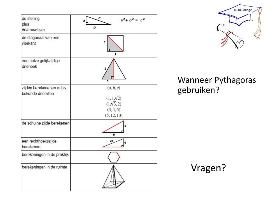 Wanneer Pythagoras gebruiken? G-10 College Vragen?