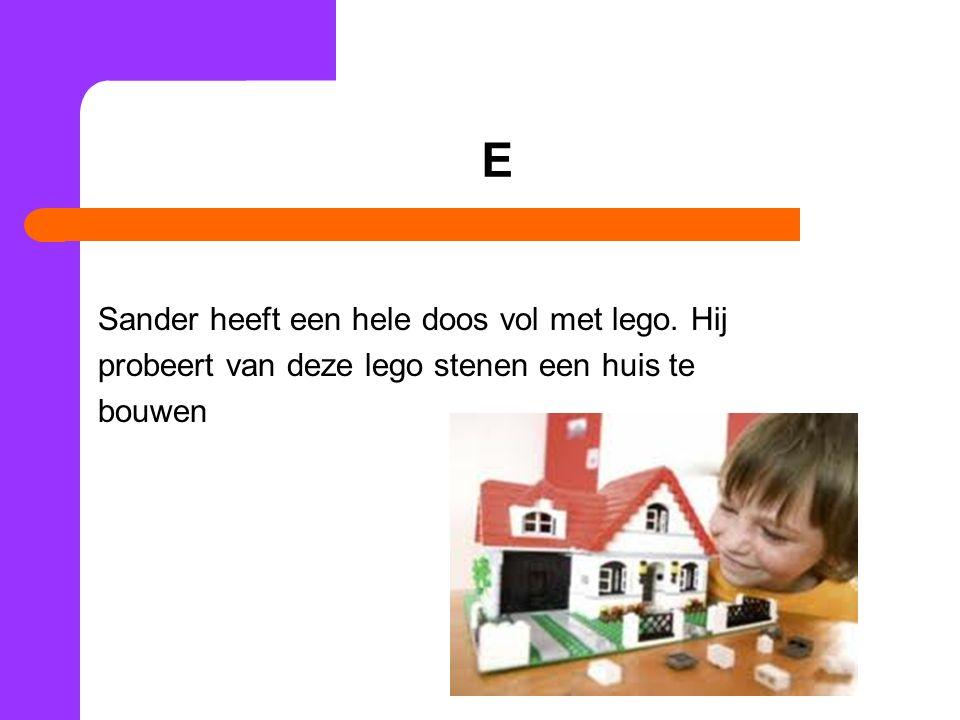 E Sander heeft een hele doos vol met lego. Hij probeert van deze lego stenen een huis te bouwen