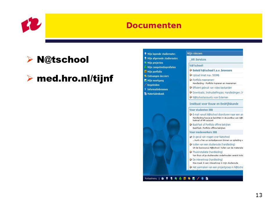 13 Documenten  N@tschool  med.hro.nl/tijnf