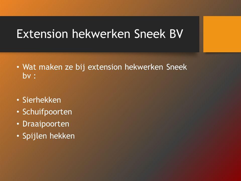 Extension hekwerken Sneek BV Wat maken ze bij extension hekwerken Sneek bv : Sierhekken Schuifpoorten Draaipoorten Spijlen hekken