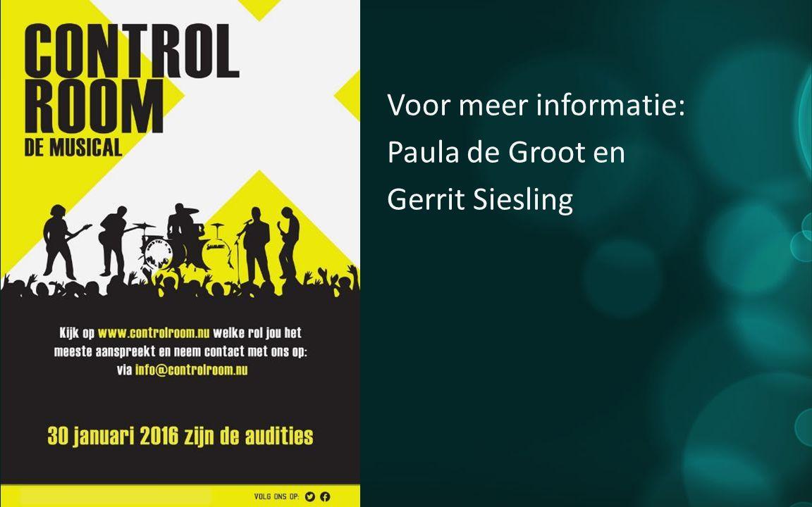 Voor meer informatie: Paula de Groot en Gerrit Siesling